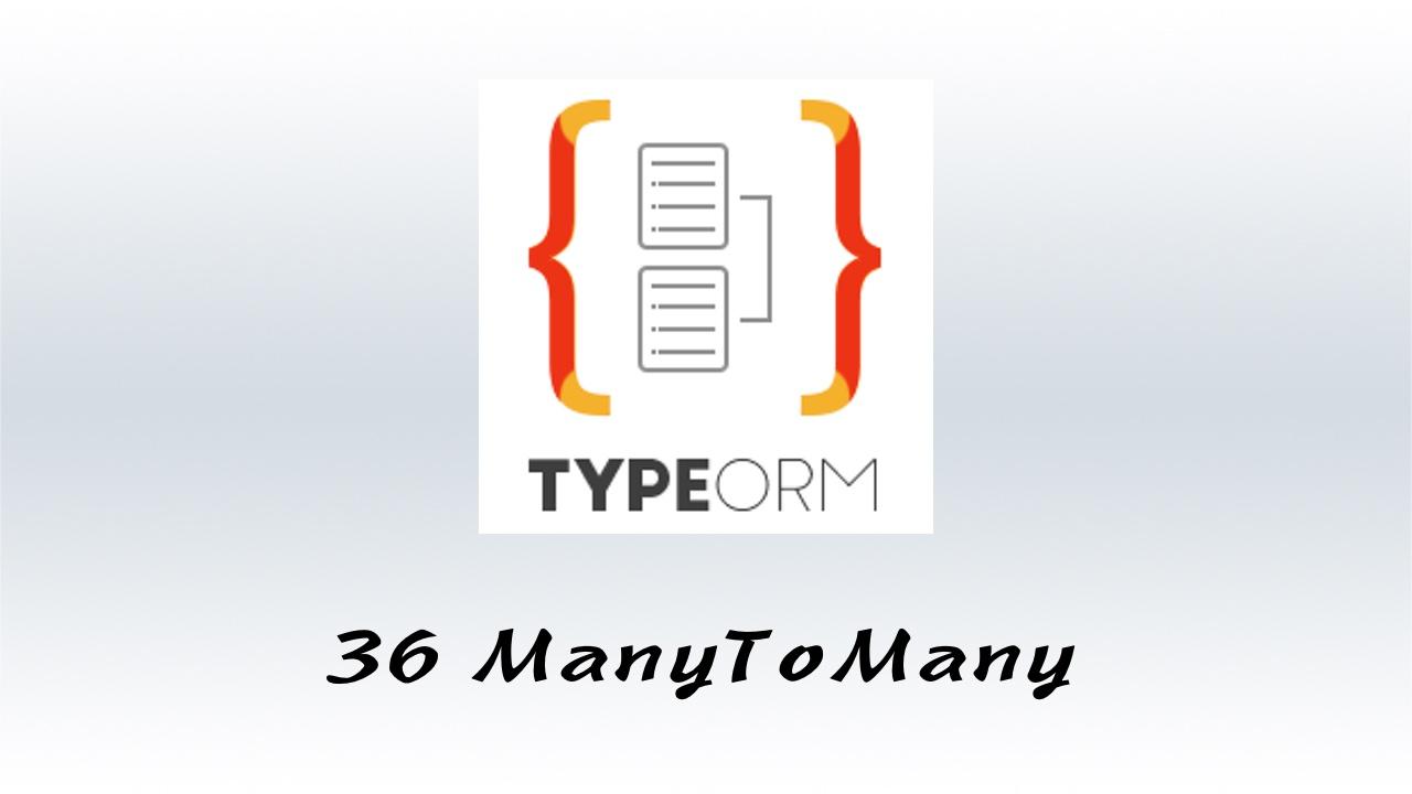 #36 关联关系 - 多对多 - ManyToMany