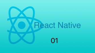 #1 React Native 课程介绍
