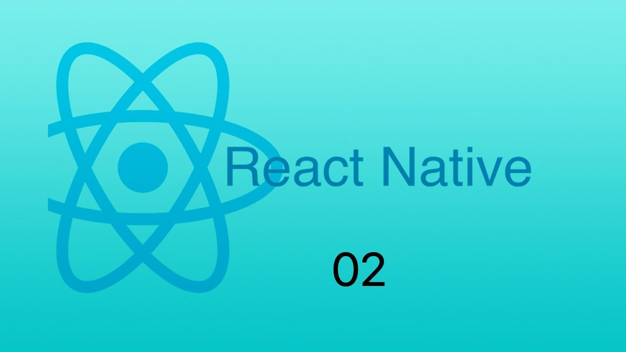 #2 搭建 React Native 开发与运行环境跑起来