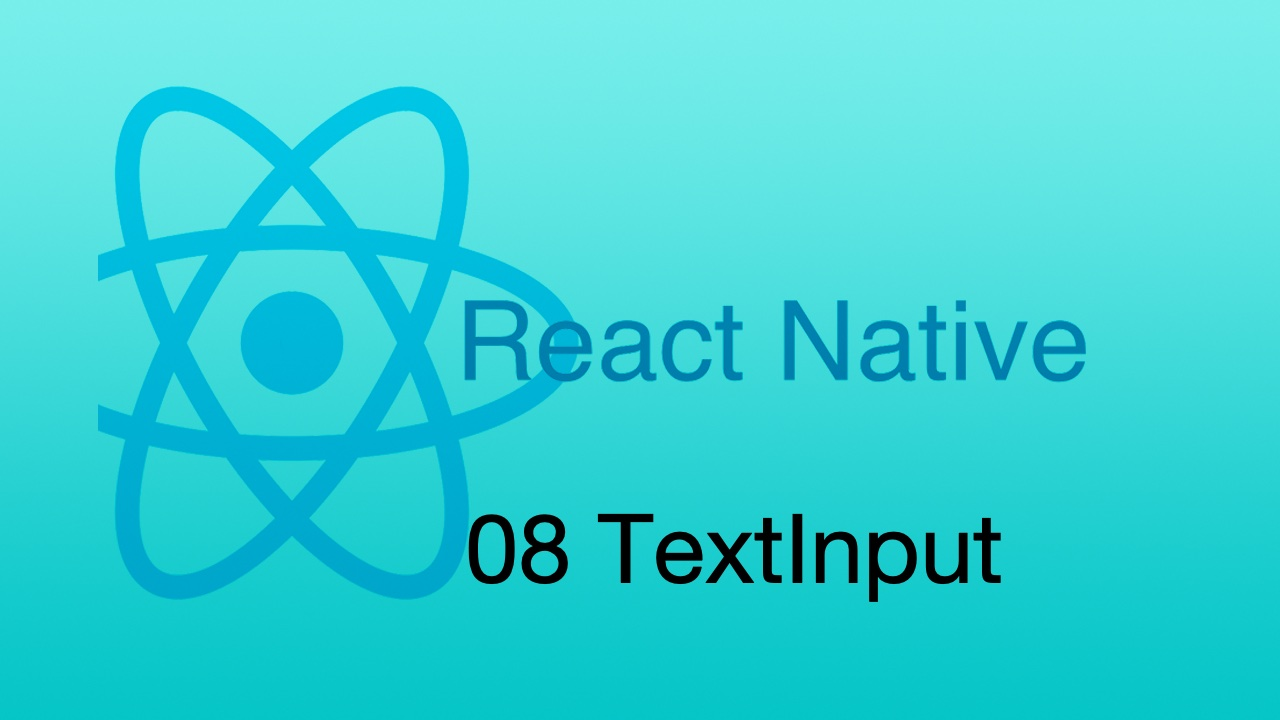 #8 React Native TextInput