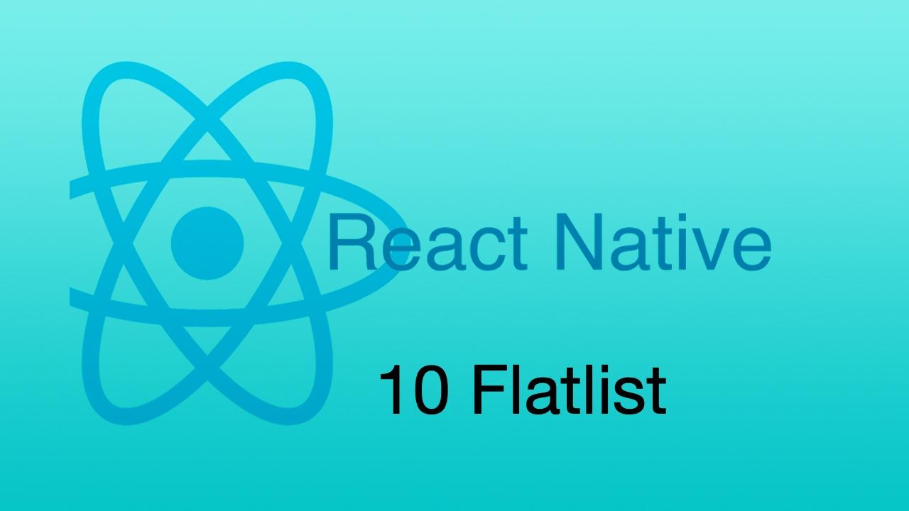 #10 使用更好的 FlatList