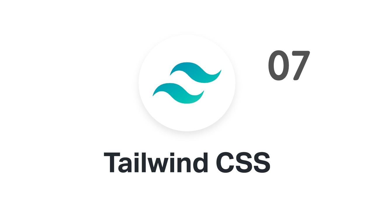 2021 年最该学的 CSS 框架 Tailwind CSS 实战视频教程 #07 配置 tailwindcss