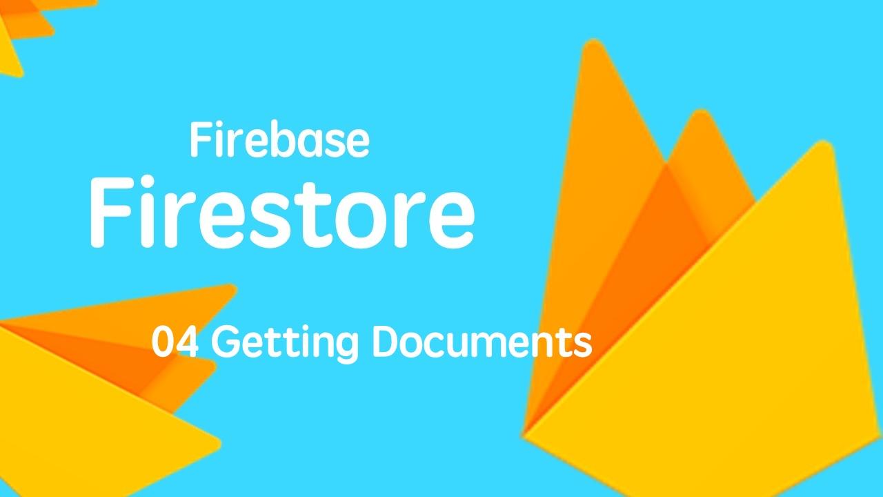 云开发数据库 Firebase Firestore 入门视频实战教程 04 读取文档显示在页面中