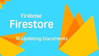 云开发数据库 Firebase Firestore 入门视频实战教程 10 更新数据 - 完结