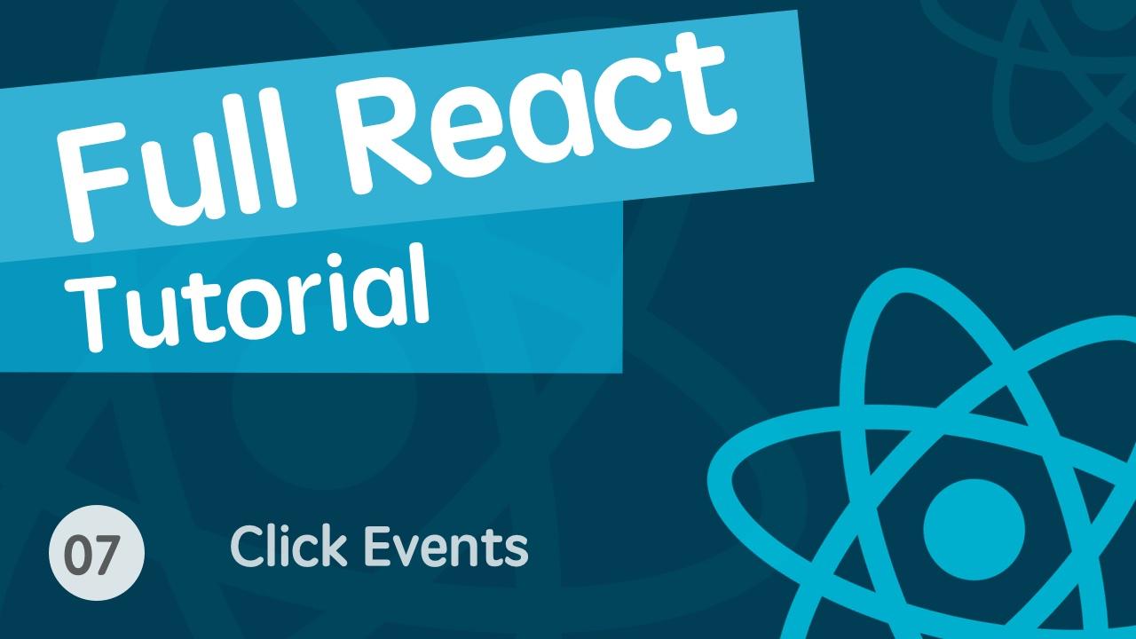 React & React Hook & React Router 基础入门实战视频教程 07 事件