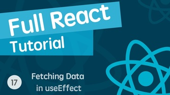 React & React Hook & React Router 基础入门实战视频教程 17 用 useEffect 发送请求