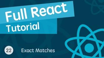 React & React Hook & React Router 基础入门实战视频教程 22 精确匹配路由