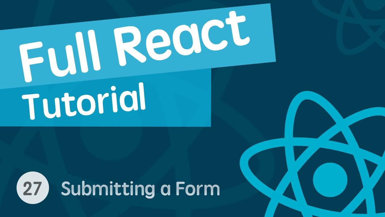 React & React Hook & React Router 基础入门实战视频教程 27 发送请求提交表单