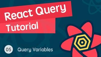React 进阶之 React Query 视频实战教程 05 React Query 分页 - 查询变量