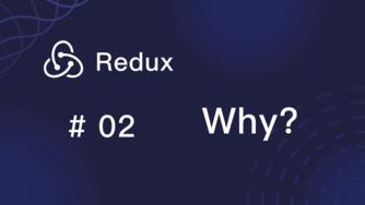 Redux 入门教程 #2 为什么需要 Redux