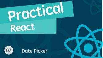React 进阶之组件实战视频教程 07 超级强大的日期选择器库