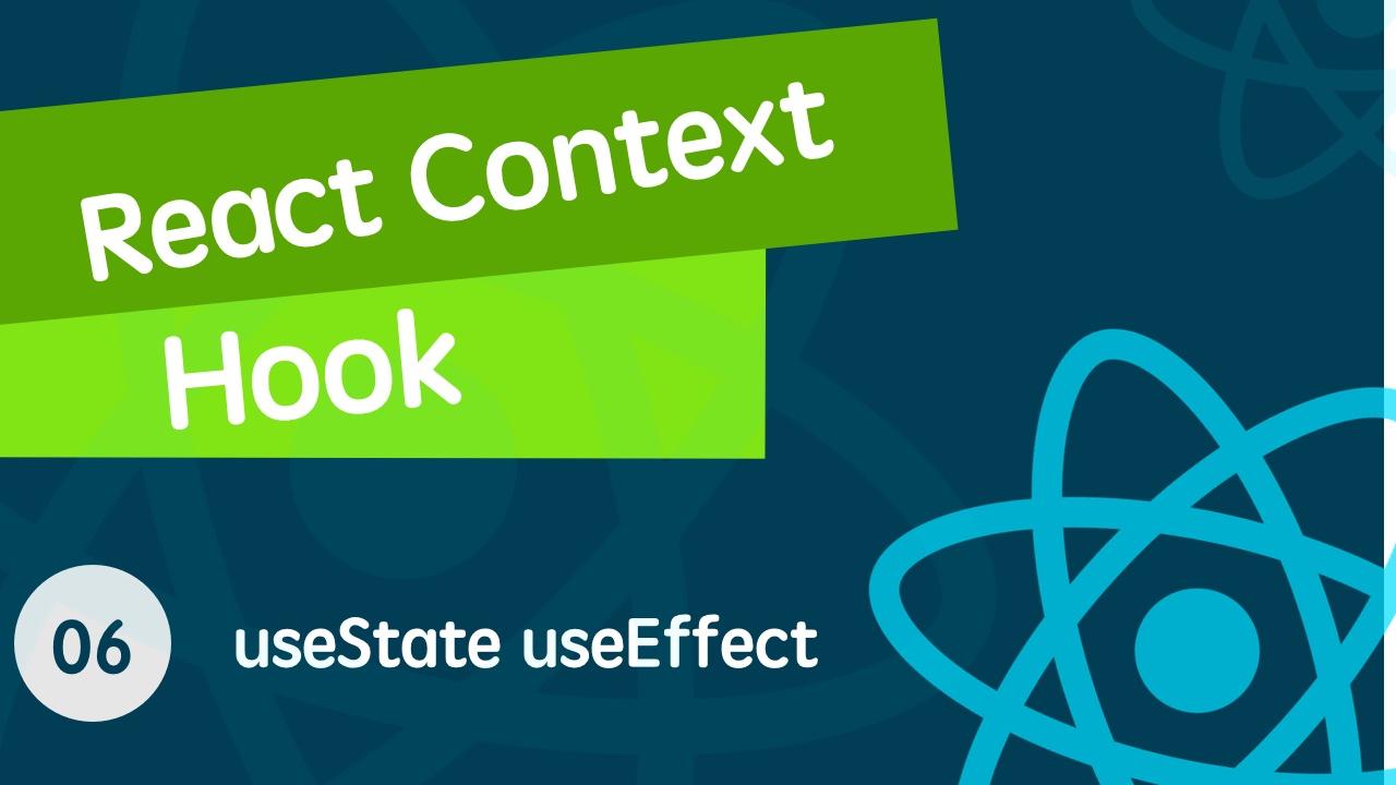 React Context & React Hook 从入门到全面掌握的视频教程 06 useState 和 useEffect 实例讲解 - 很多人不知道的 useState 的第二种用法