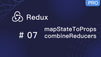 Redux 入门教程 #7 mapStateToProps 和 combineReducers