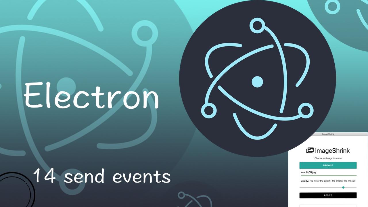 Electron 从入门到实战图片压缩软件视频教程 14 发送事件到 Renderer