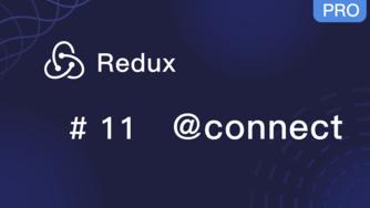 Redux 入门教程 #11 装饰器函数 @connect