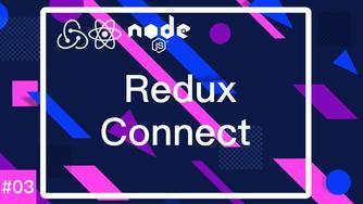 React & Redux & React-Router & Node.js 实战 crud 项目 #3 Redux connect