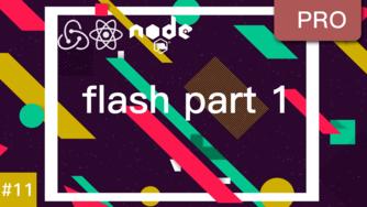 React & Redux 实现注册登录认证系统 #11 显示 flash 消息 part 1