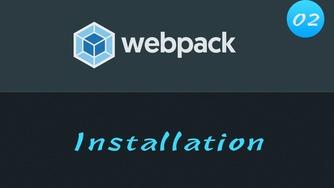 轻松学 Webpack 4 视频教程 #2 安装