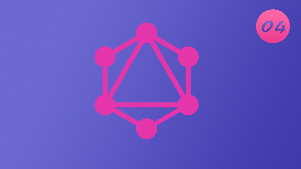 诱人的 GraphQL 视频教程 #4 创建第一个 GraphQL Schema