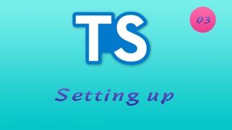 诱人的 TypeScript 视频教程 #3 安装 TypeScript