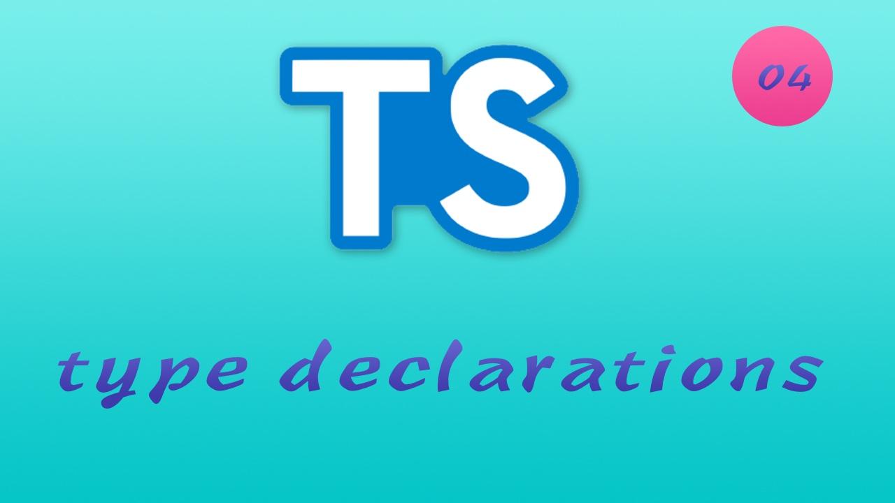 诱人的 TypeScript 视频教程 #4 类型定义