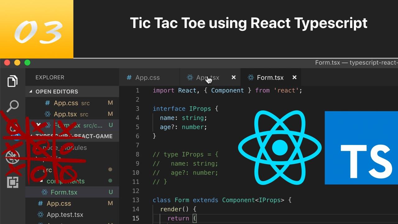 TypeScript 结合 React 写三连棋游戏 #3 类组件传递参数