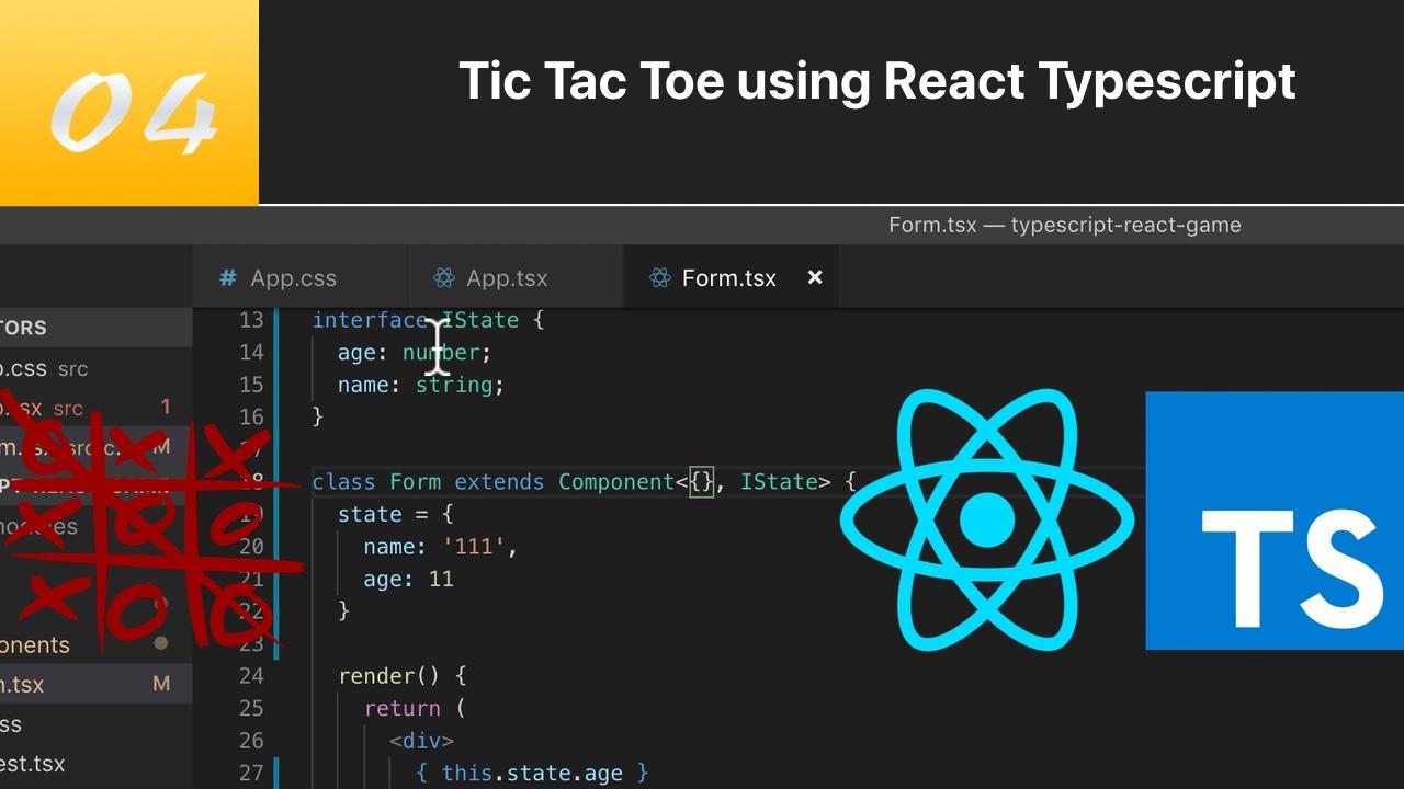 TypeScript 结合 React 写三连棋游戏 #4 类组件传递 state