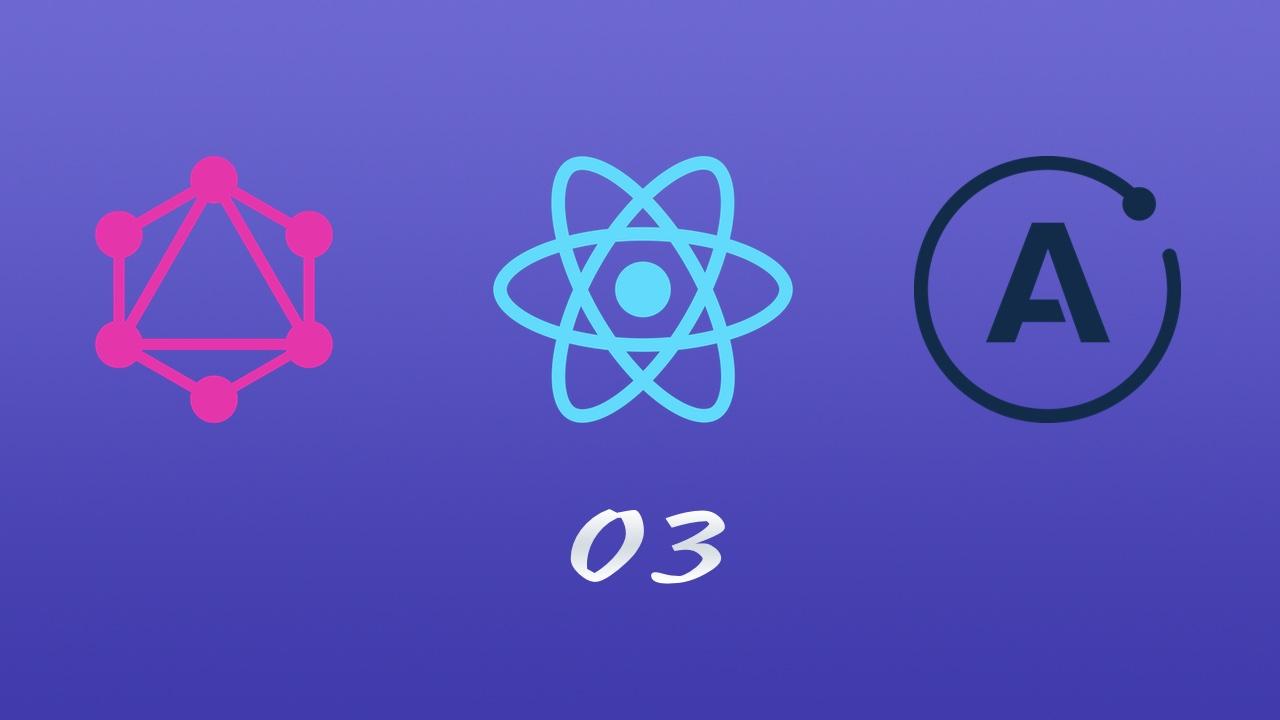 GraphQL + React + React Router + Apollo 实战教程 #3 使用 axios 发送请求跑起来获得数据