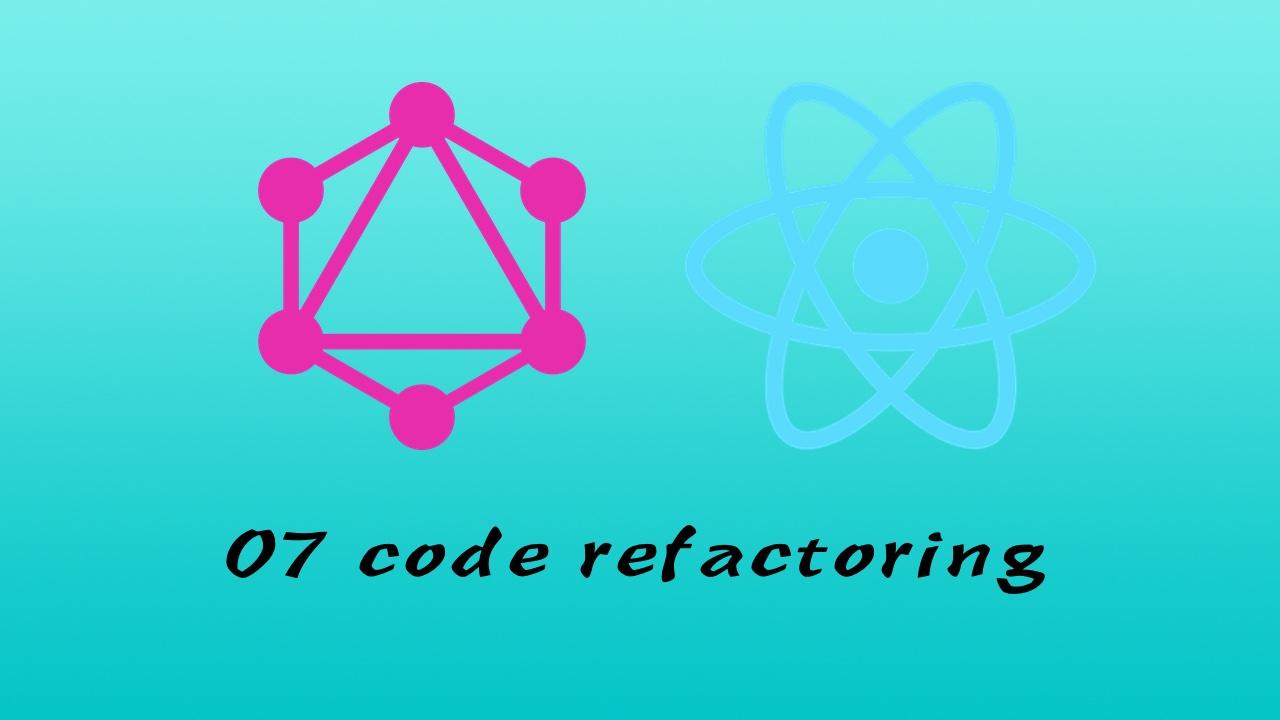 GraphQL + React Apollo + React Hook + Express + MongoDB 大型前后端分离项目实战之后端 #7 更好地组织代码
