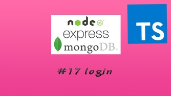 TypesScript + Node.js + Express + Mongoose 实现 RESTful API 实战教程 #17 登录功能