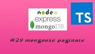 TypesScript + Node.js + Express + Mongoose 实现 RESTful API 实战视频教程 #29 Mongoose 的 Plugin - 分页实战(三更)