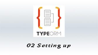 #2 使用 TypeORM 创建项目