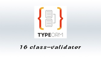 #16 最适合 TypeORM 的验证库 - class-validator