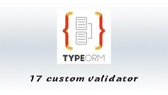 #17 写一个自己的 class-validator 的验证器