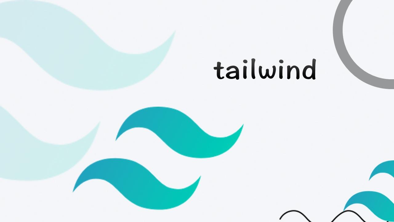 2021 年最该学的 CSS 框架 Tailwind CSS 实战视频教程